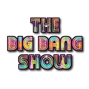The Big Bang Show